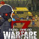 Dead Ahead: Zombie Warfare Para Hileli Apk İndir